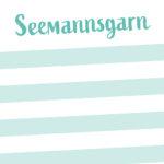 Notizblock_Seemannsgarn